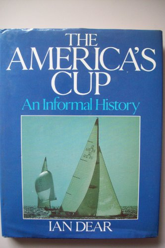 9780091414306: The America's Cup: An Informal History