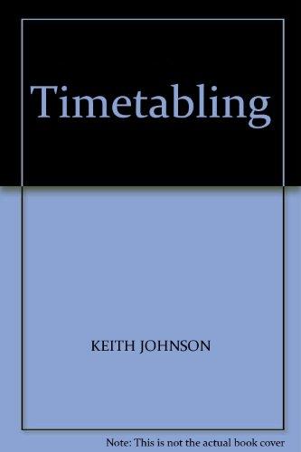 Timetabling: Johnson, Keith