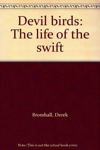 9780091417307: Devil birds: The life of the swift