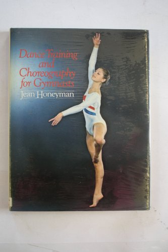 9780091418007: Dance Training and Choreography for Gymnasts