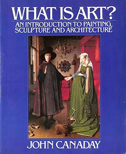 9780091418410: What is Art? (A John L. Hochmann book)