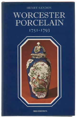 9780091421106: The Illustrated Guide to Worcester Porcelain, 1751-93