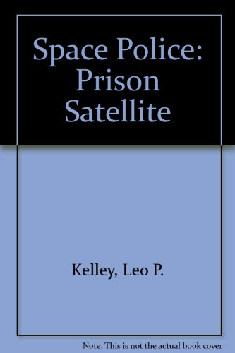 9780091421311: Space Police: Prison Satellite