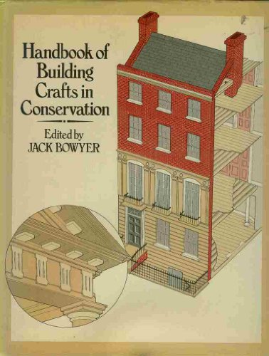 9780091422103: Handbook of Building Crafts in Conservation