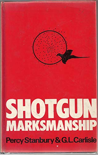 9780091423605: Shotgun Marksmanship