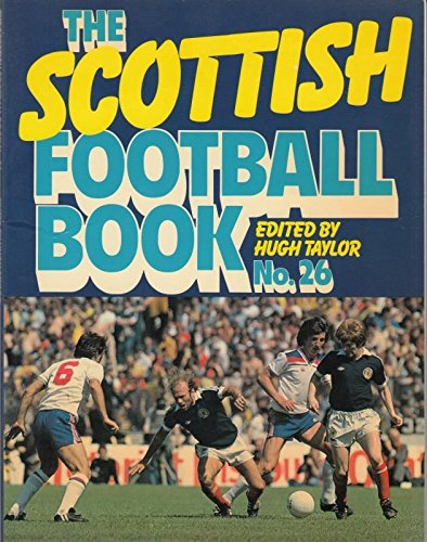 9780091425814: The Scottish Football Book No. 26