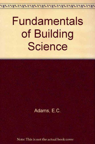 9780091426200: Fundamentals of Building Science