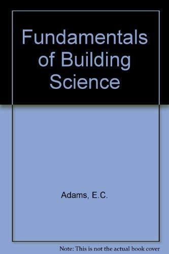 9780091426217: Fundamentals of Building Science