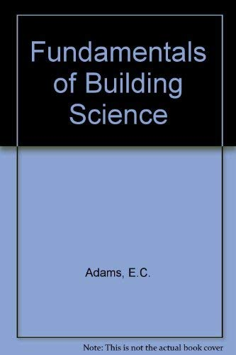 9780091426217: Fundamentals of Building Science