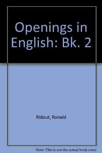 9780091427719: Openings in English: Bk. 2