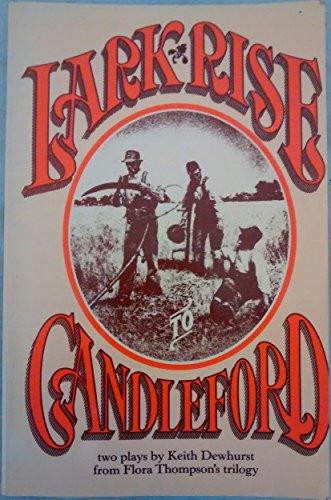 Lark Rise, Candleford: FLORA THOMPSON, KEITH