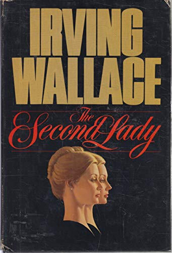The second lady: Wallace, Irving