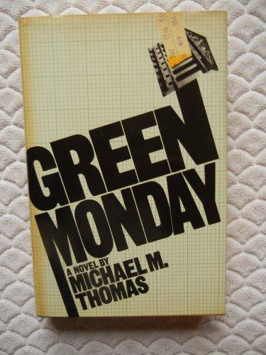 9780091429409: Green Monday - 1st Edition/1st Printing