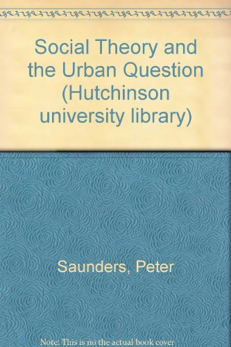 9780091436001: Social Theory and the Urban Question