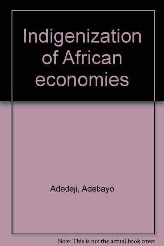 9780091437312: Indigenization of African Economies (University Library)
