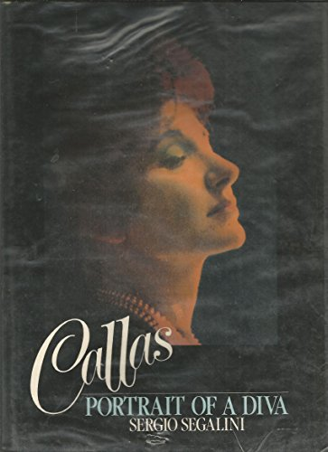 9780091437404: Callas: Portrait of a Diva