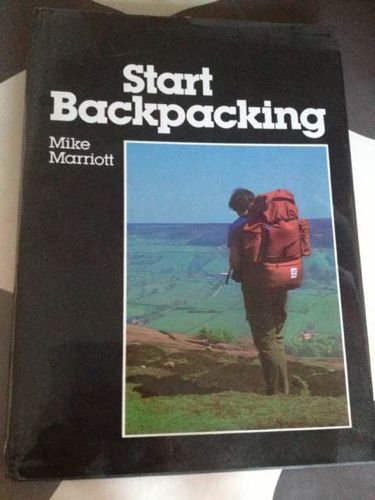 9780091439903: Start Backpacking