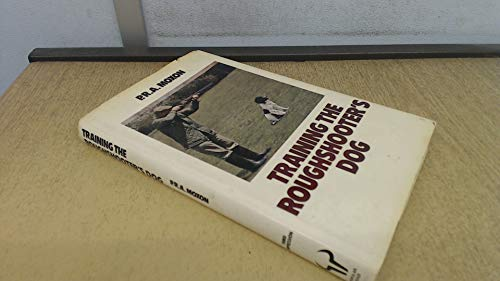 9780091440008: Training the roughshooter's dog