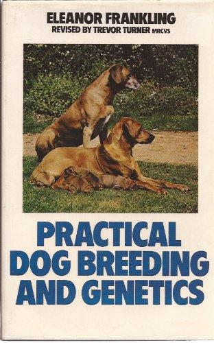 9780091440107: Practical Dog Breeding and Genetics