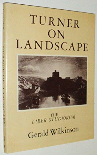 9780091440503: Turner on landscape: The Liber Studiorum