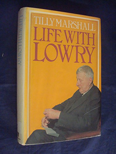 9780091440909: Life with Lowry