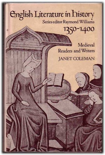 9780091441005: English Literature in History, 1350-1400 Medieval Readers and Writers
