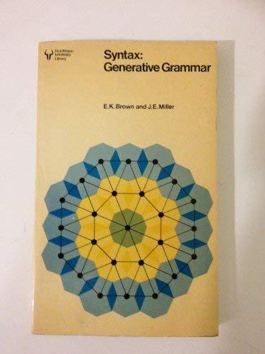 9780091441111: Syntax: Generative Grammar (Hutchinson university library)