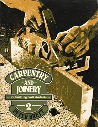 9780091441913: Carpentry and Joinery for Building Craft Students