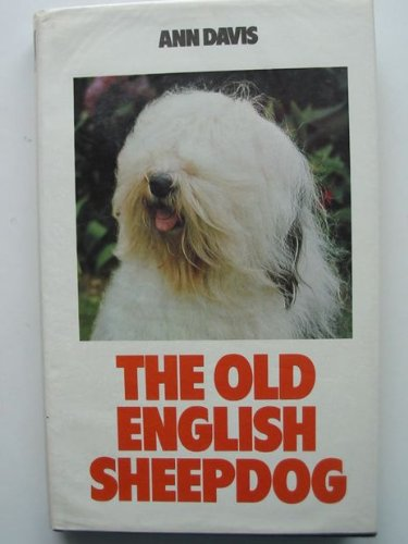 9780091443405: The Old English Sheepdog (Popular Dogs' Breed)