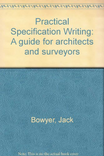 9780091444013: Practical Specification Writing: A guide for architects and surveyors