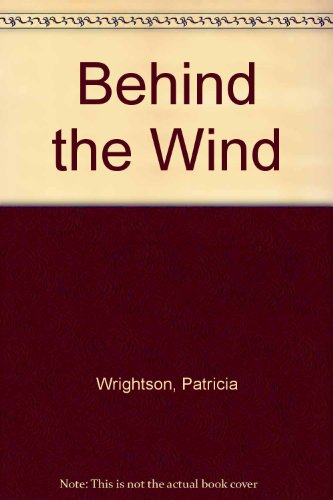 9780091446208: Behind the Wind