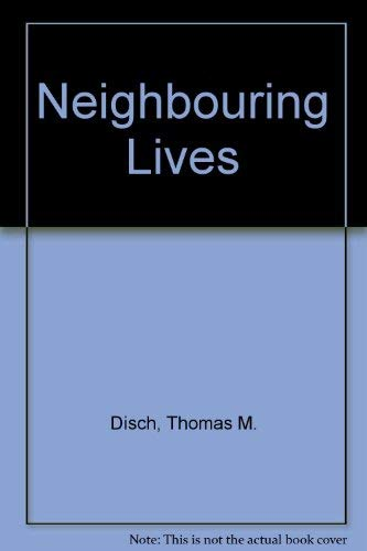 9780091447106: Neighbouring Lives