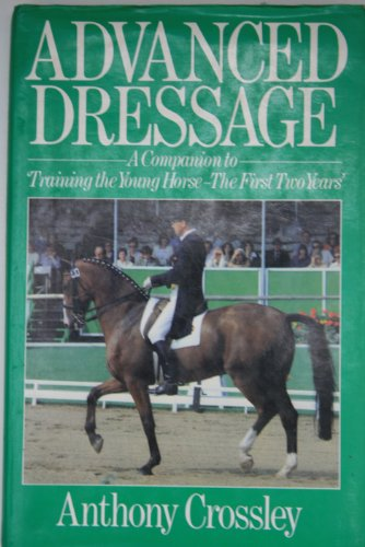 9780091447205: Advanced Dressage