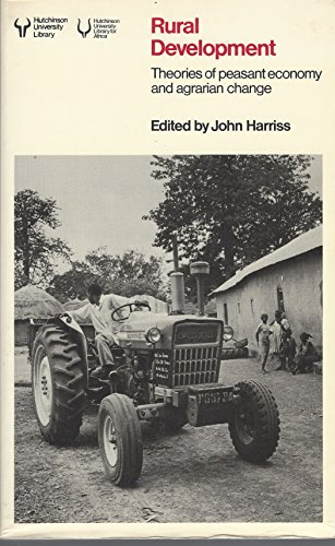 9780091447915: Rural Development: Theories of Peasant Economy and Agrarian Change