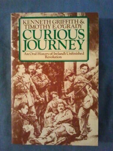 9780091453015: Curious Journey: Oral History of Ireland's Unfinished Revolution