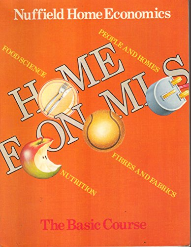 9780091456016: Nuffield Home Economics: Basic Course
