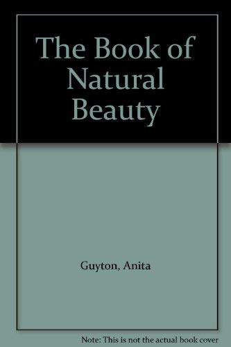 9780091456214: The Book of Natural Beauty