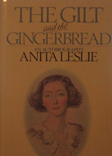 9780091456306: The Gilt and the Gingerbread