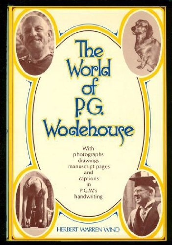 9780091456702: The World of P.G. Wodehouse