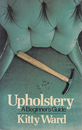 9780091456818: Upholstery: A Beginner's Guide