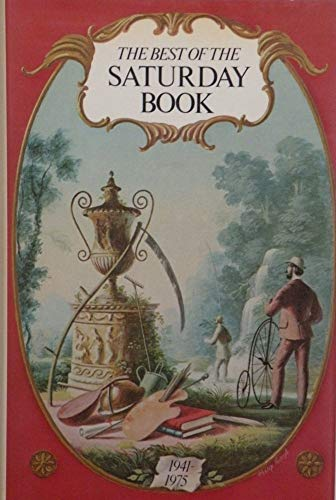 9780091459901: The Best of the Saturday Book , 1941 - 1975