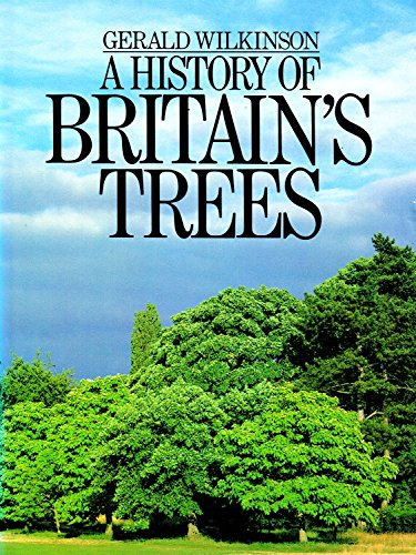 9780091460006: A History of Britain's Trees
