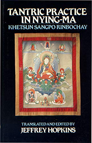 Tantric Practice in Nying-Ma (English and Tibetan: Khetsun Sangpo Rinbochay;