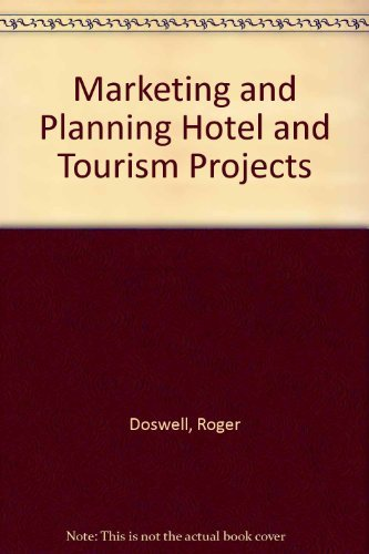 9780091462710: Marketing and Planning Hotel and Tourism Projects