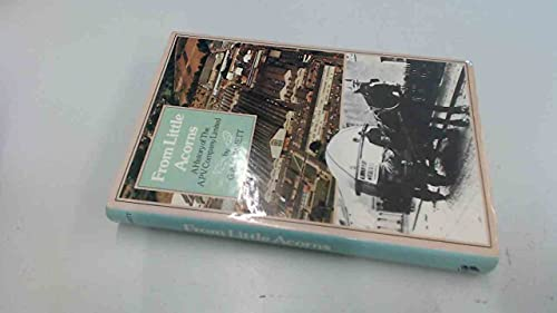 9780091463700: From Little Acorns: A History of the A.P.V. Company Limited