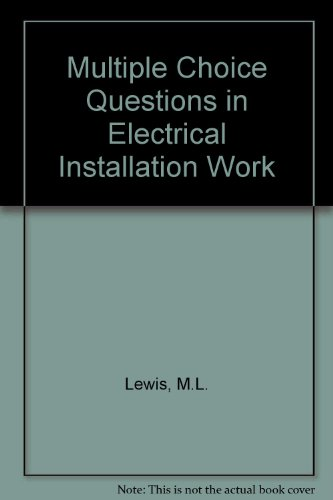 9780091464011: Multiple Choice Questions in Electrical Installation Work