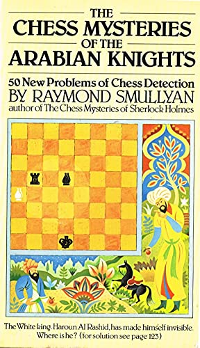 9780091465612: The Chess Mysteries of the Arabian Knights: 50 New Problems of Chess Detection (A Hutchinson Paperback)