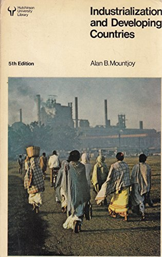 9780091468019: Industrialization and Developing Countries