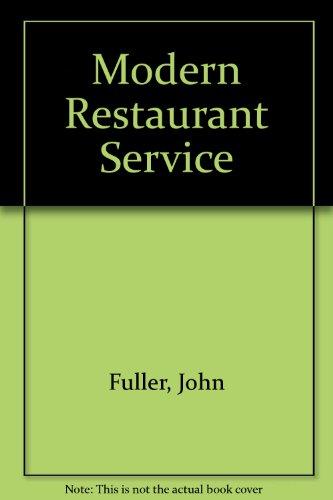 Modern Restaurant Service (9780091468309) by Fuller, John