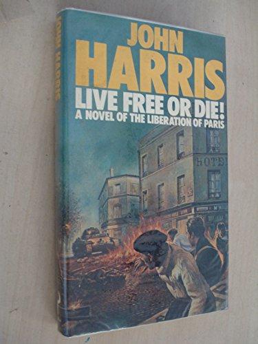 9780091471507: Live Free or Die!